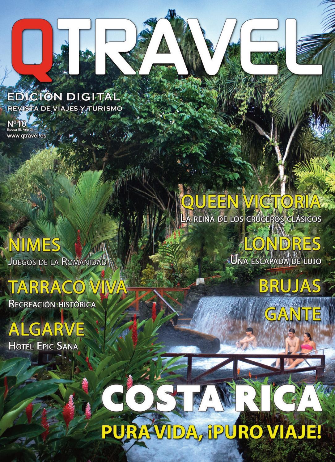 Revista de viajes QTRAVEL Digital nº10 by REVISTA QTRAVEL - issuu