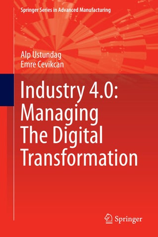 Industry 4 0 managing the digital transformation by Tiago Oliveira
