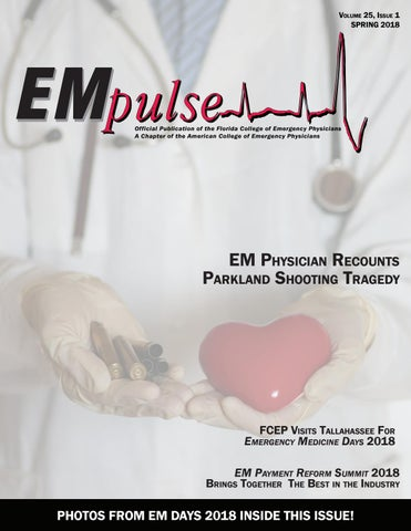 EMpulse Spring 2018 by Florida College of Emergency Physicians - issuu