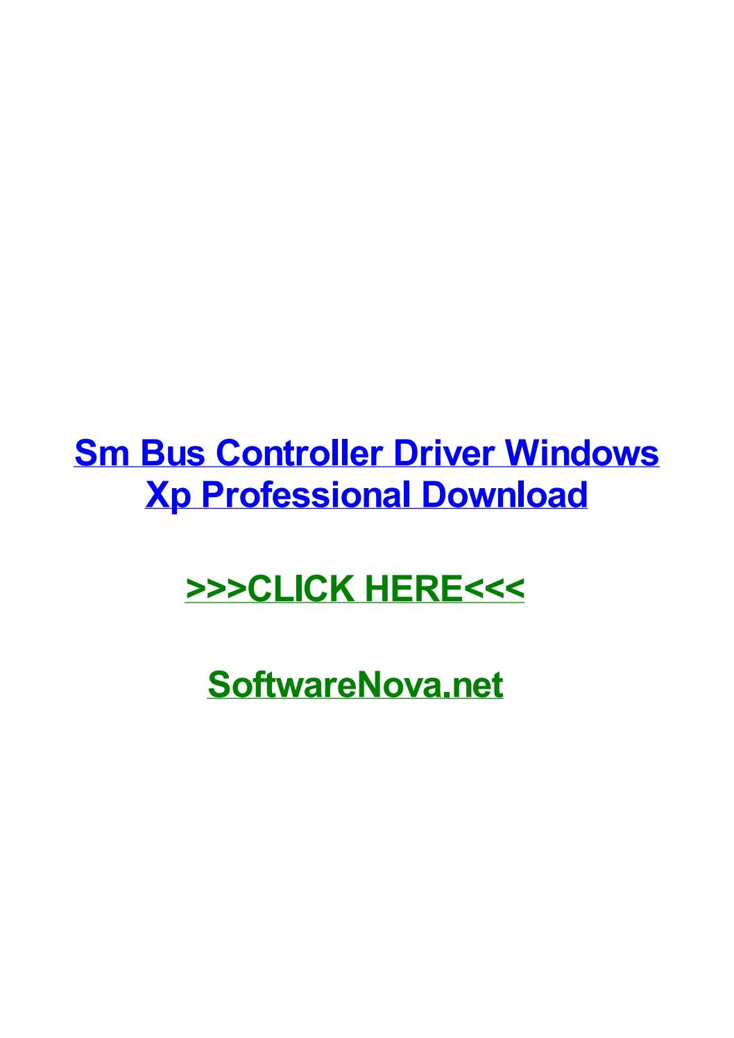 Sm bus controller driver windows xp professional download by.
