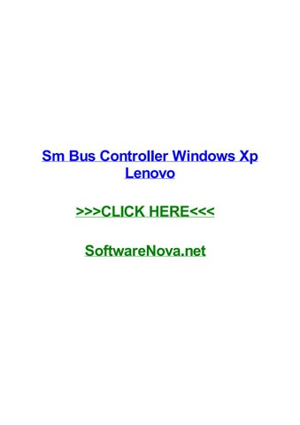 Sm bus controller windows xp lenovo by prestonikdha - issuu