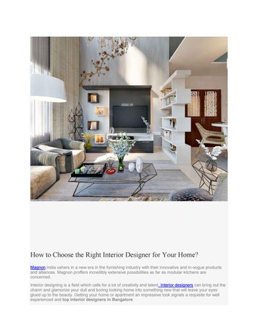 How To Choose The Right Interior Designer For Your Home? Magnon India  Ushers In A New Era In The Furnishing Industry With Their Innovative And  In Vogue ...