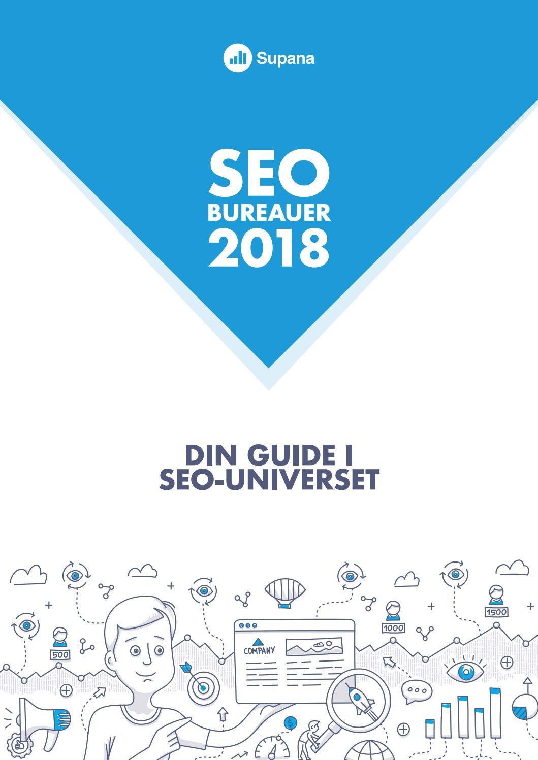 Seo Bureauer 2018 Din Guide I Seo Universet By Supana Issuu