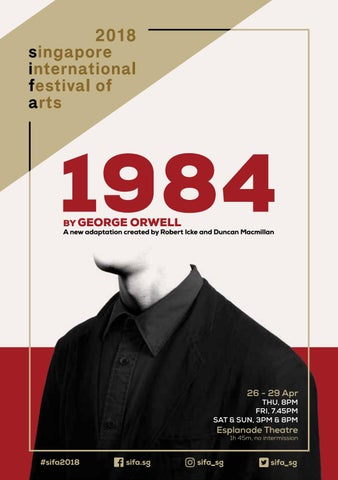 1984 By George Orwell By Singapore International Festival Of Arts