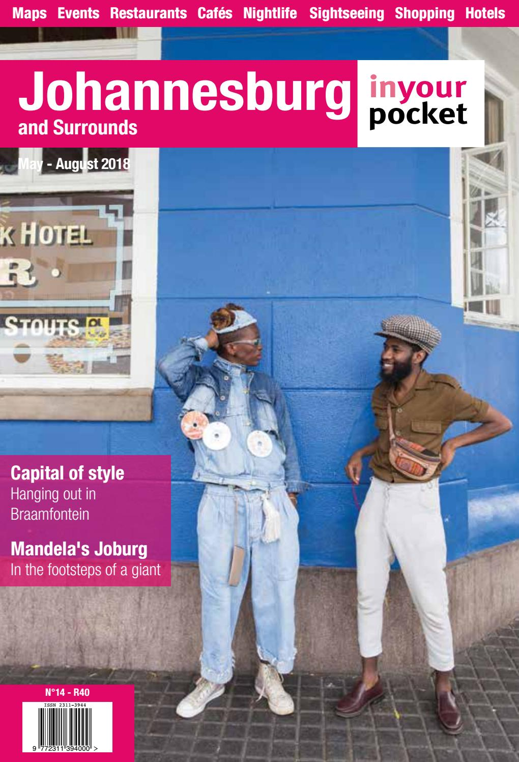 Johannesburg In Your Pocket Issue 14 May - Sep 2018 by Johannesburg ...