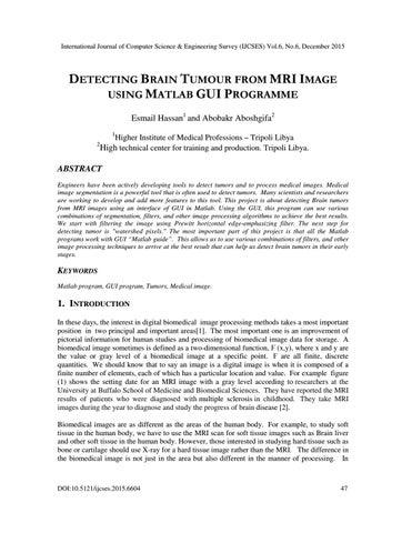 DETECTING BRAIN TUMOUR FROM MRIIMAGE USING MATLAB GUI PROGRAMME