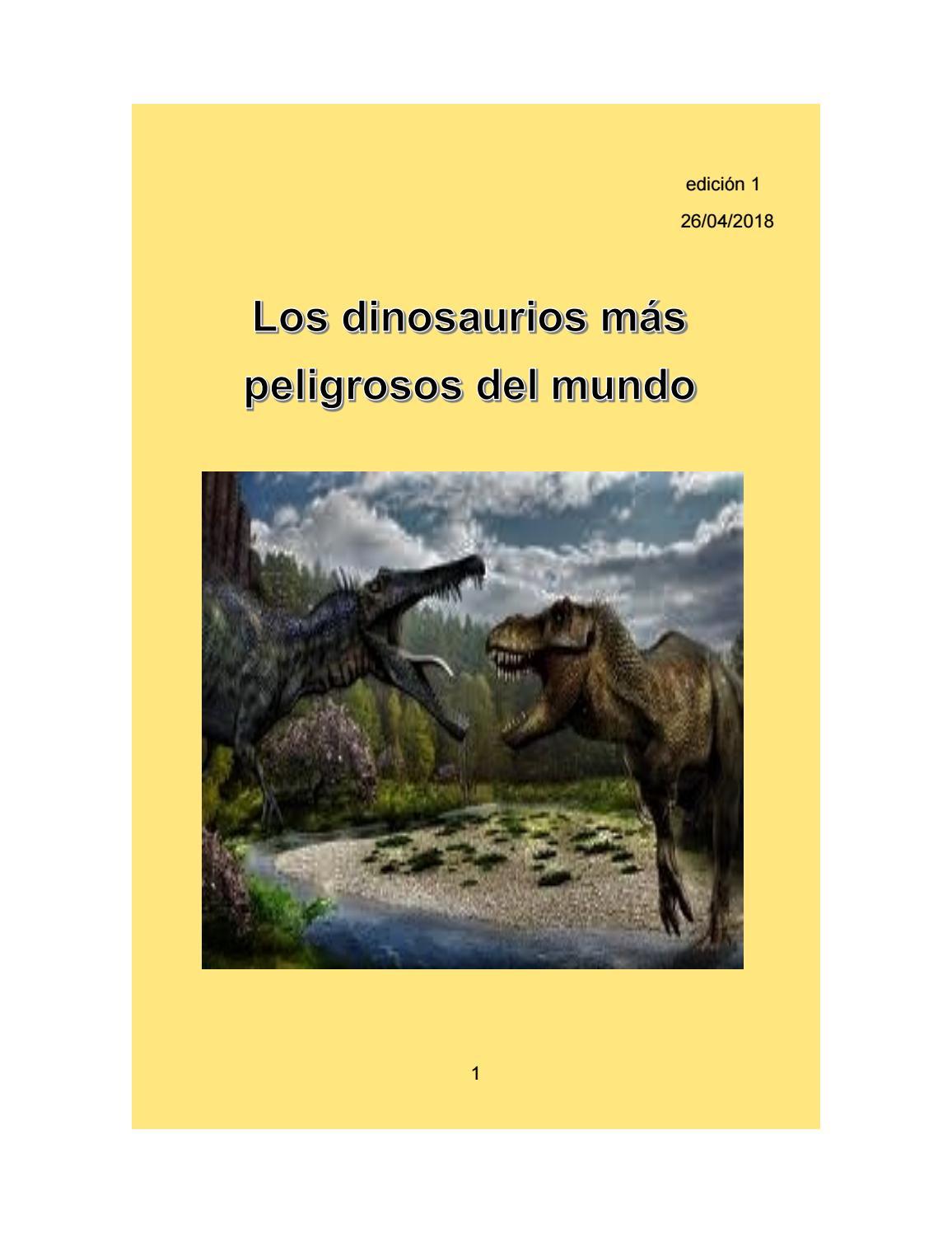 Los Dinosaurios Mas Peligrosos By Jose Cazares Issuu Los dinosaurios son animales que habitaron nuestro planeta hace millones de años. issuu