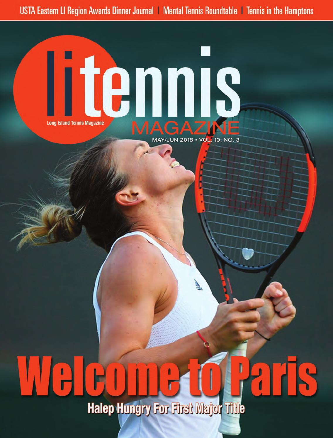 0dcc3354357cc Long Island Tennis Magazine May / June 2018 by NMP Media Corp. - issuu