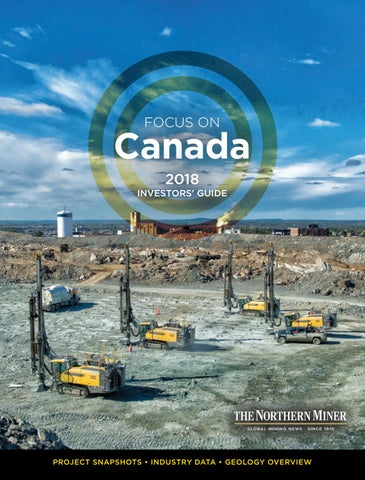 Focus on Canada 2018 by The Northern Miner Group - issuu