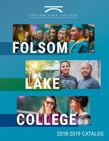 Folsom Lake College 2018-2019 Catalog by flcfalcons - issuu