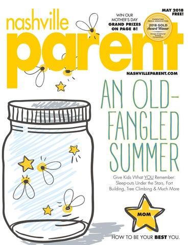 4c60cd6f044 Nashville Parent magazine May 2018 by Day Communications/DayCom ...