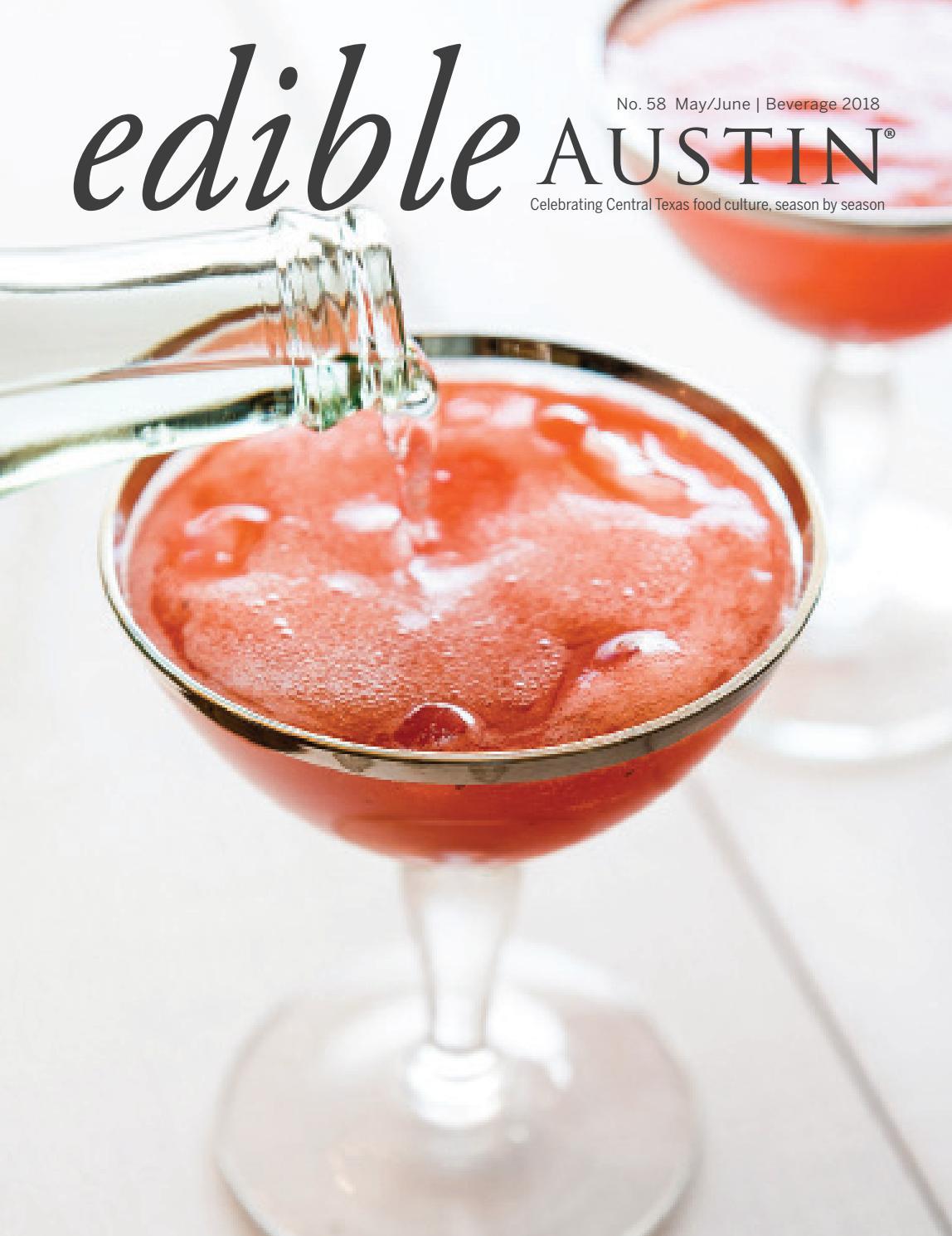 Edible Austin Beverage 2018 by Edible Austin - issuu