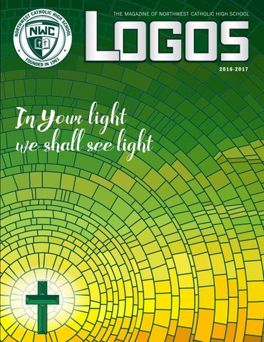 463a59d1a Logos 2016-2017  The Magazine of Northwest Catholic by Northwest ...