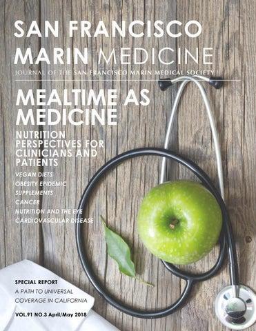 Aprilmay 2018 By San Francisco Marin Medical Society Issuu