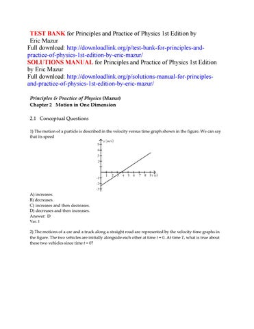 Test bank for principles and practice of physics 1st edition by.