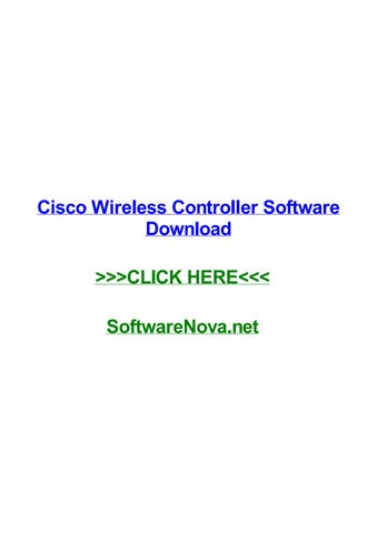 Cisco wireless controller software download by suzannentpx