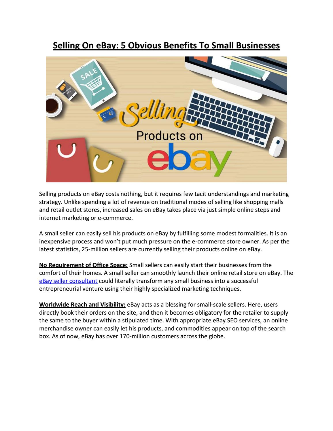Selling On Ebay 5 Obvious Benefits To Small Businesses By Estore Factory Issuu