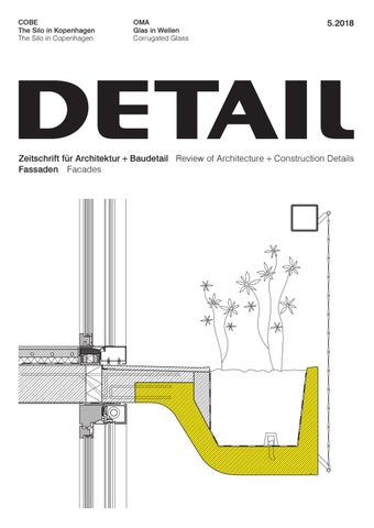 DETAIL 5/2018   Fassade / Facades By DETAIL   Issuu