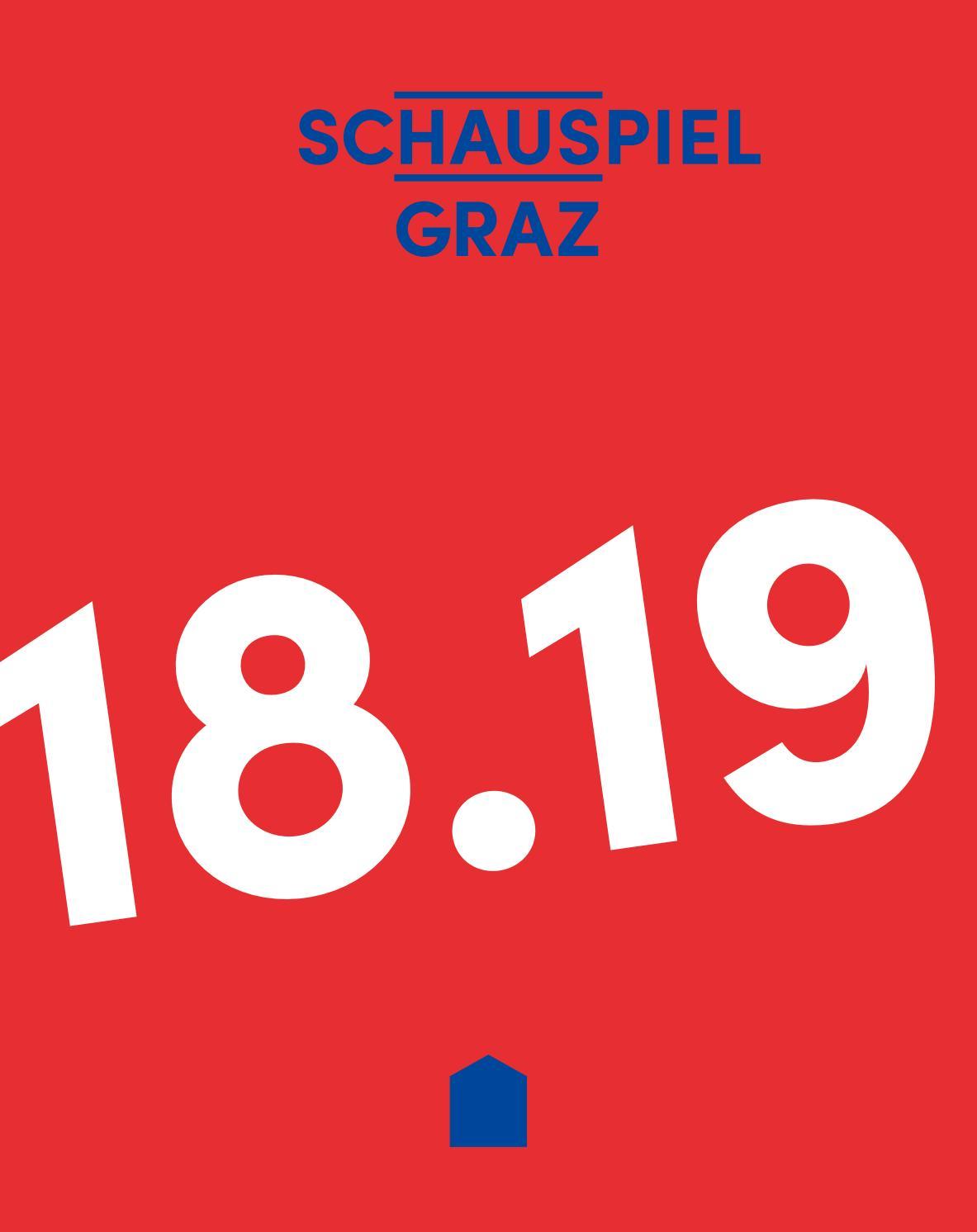 Schauspielhaus Graz Spielzeitbuch 2018.2019 by Oper Graz - issuu