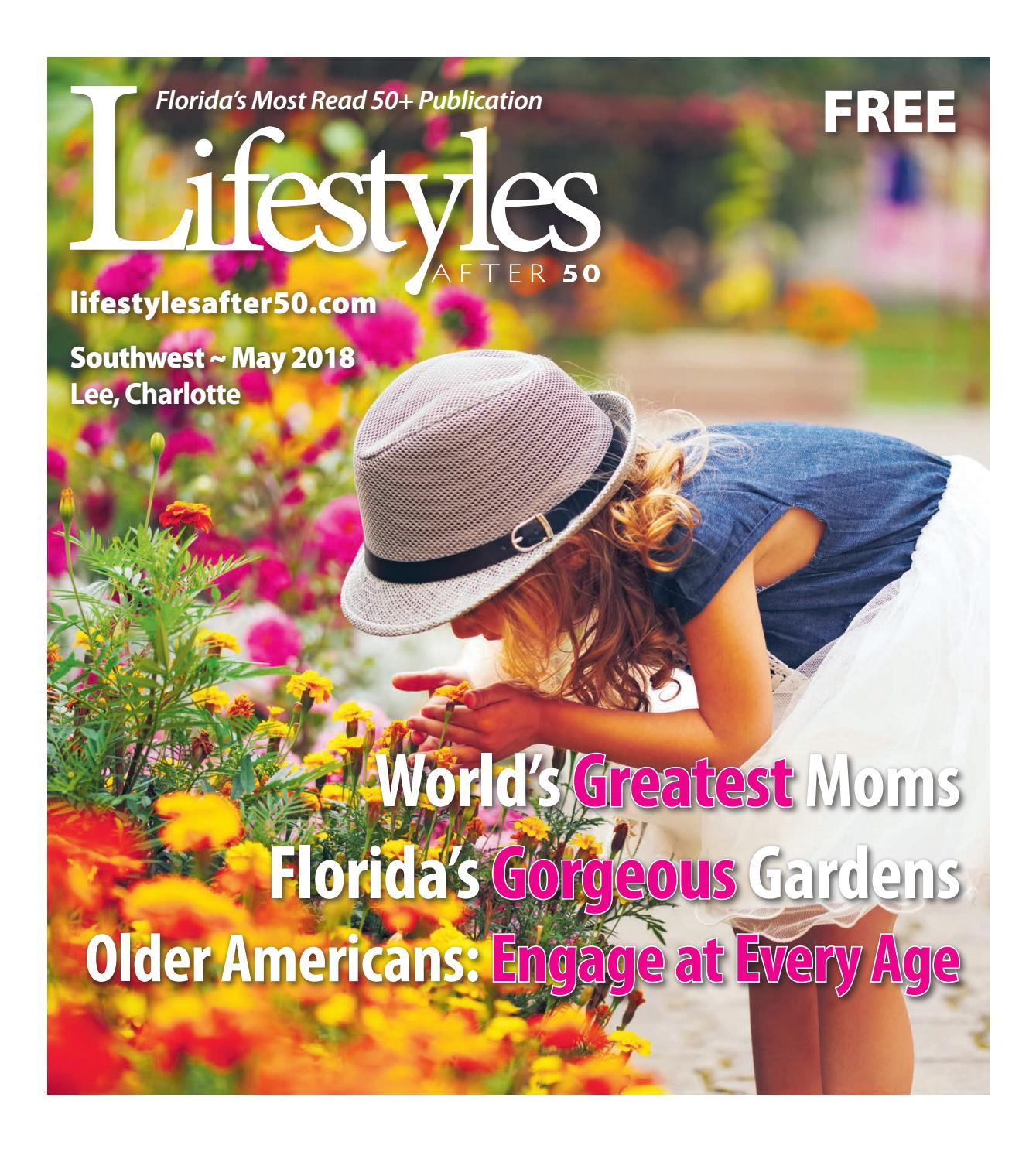 Lifestyles After 50 Southwest/Lee/Charlotte Edition, May 2018