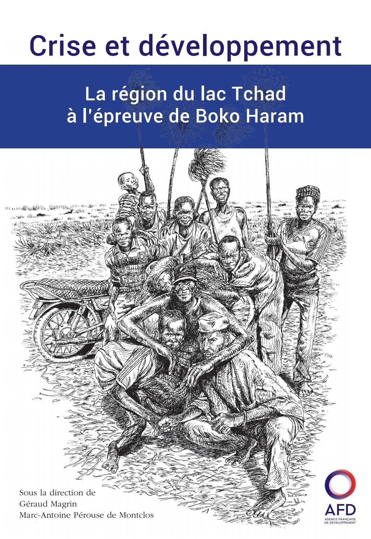 f786314500c4 Crise et développement - La région du lac Tchad à l épreuve de Boko Haram  by Agence Française de Développement - issuu
