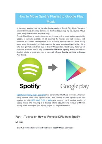How To Move Spotify Playlist Google Play Music Is There Any Way Can Help Me Transfer I Want Change The