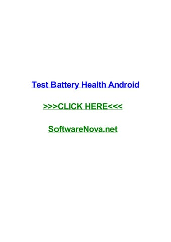 Test battery health android by julieabfoa - issuu