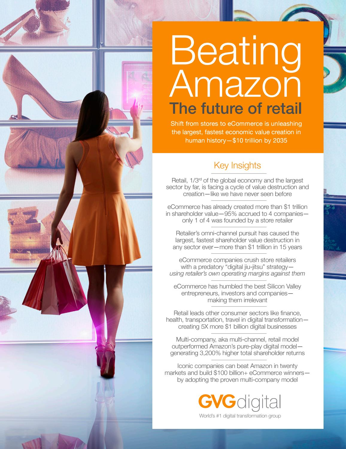 Beating Amazon: The Future Of Retail by GVG Digital - issuu