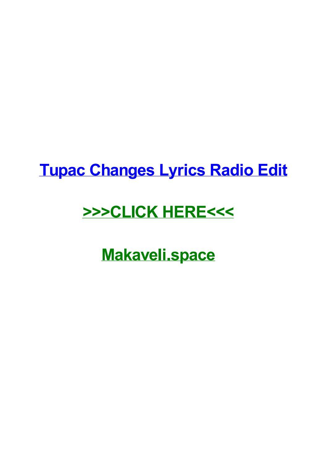 Tupac Changes Lyrics Radio Edit By Eddieycmj Issuu