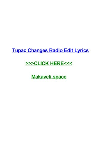 Tupac changes radio edit lyrics by timeecau - issuu