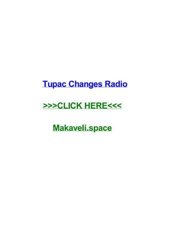 Tupac Changes Radio By Nickryil Issuu