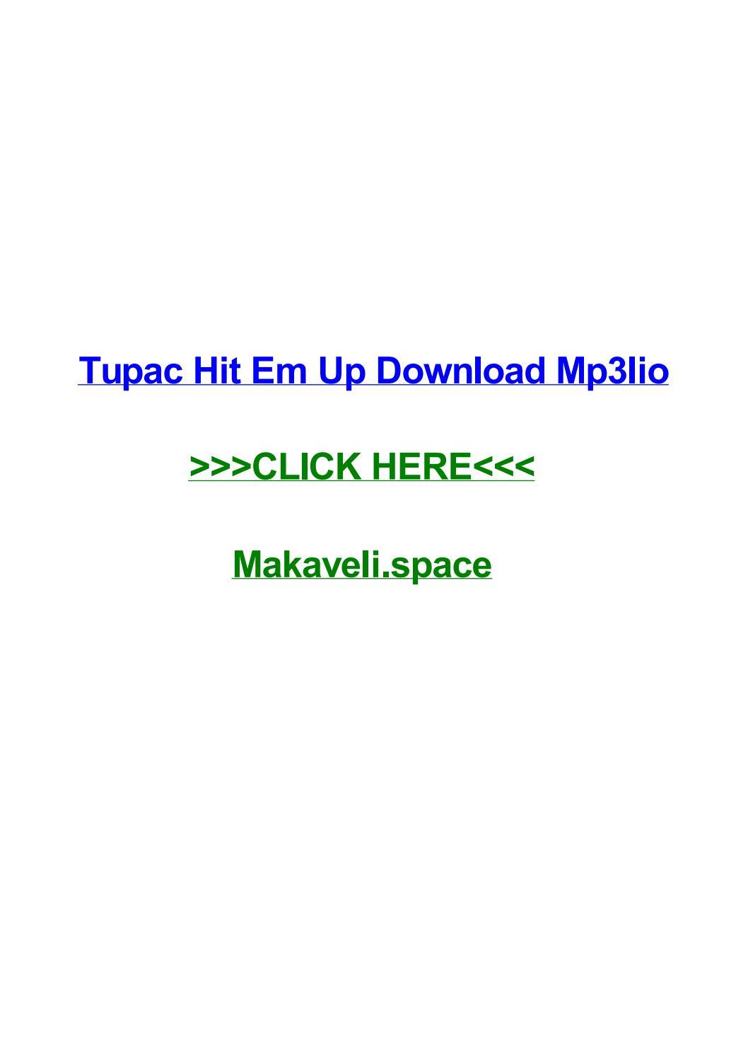 Tupac hit em up download mp3lio by marcushvsgu - issuu