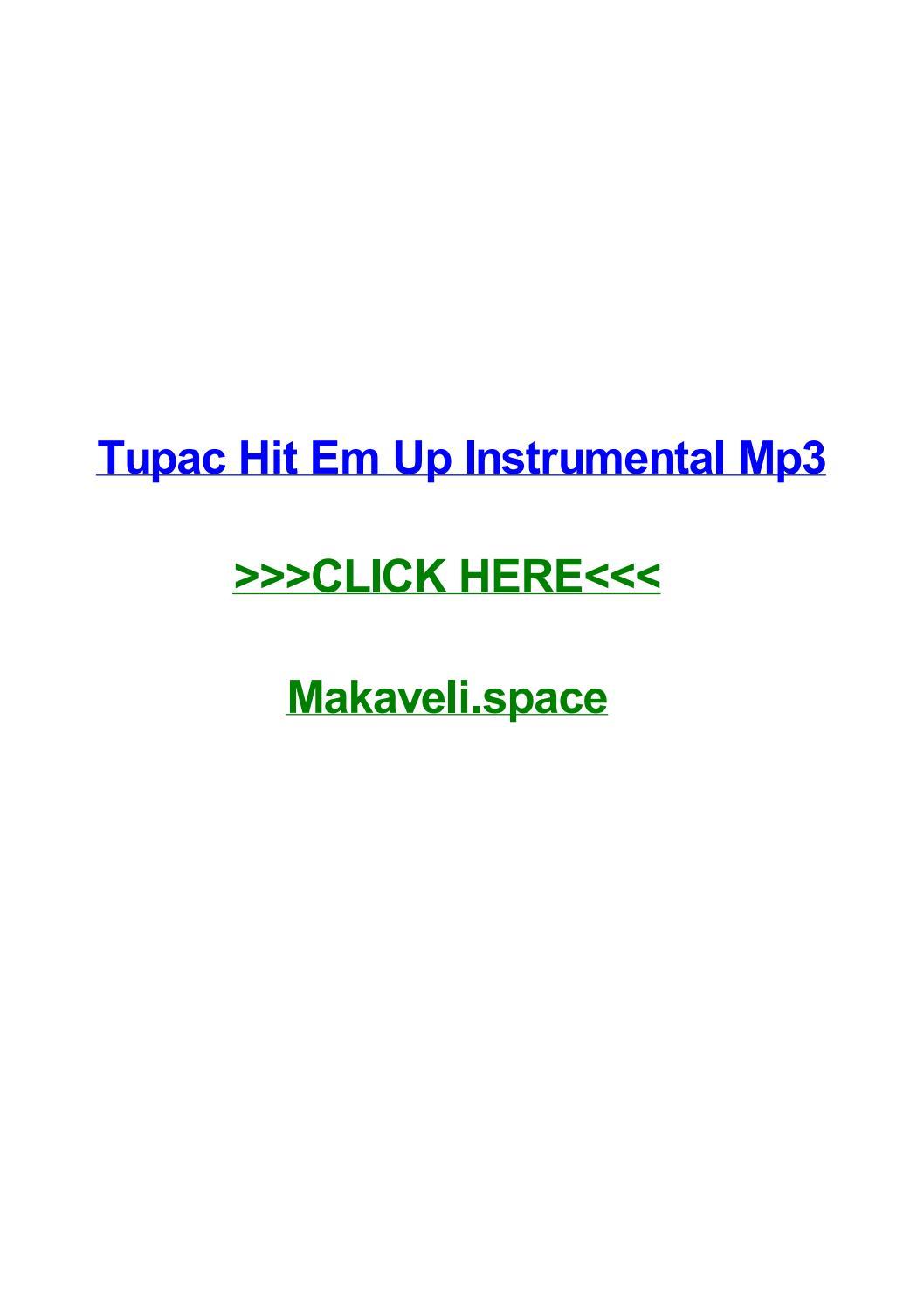 Tupac hit em up instrumental mp3 by kerryazss - issuu