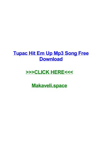 Tupac hit em up mp3 song free download by jerryyzqq - issuu