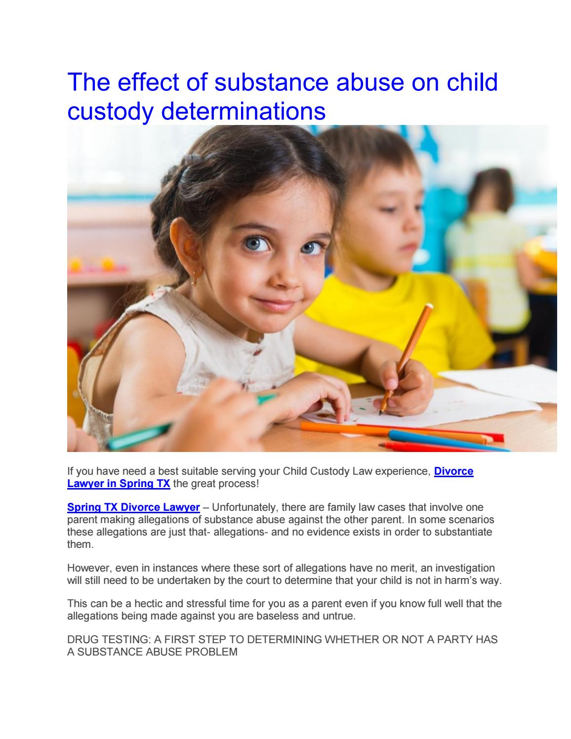The effect of substance abuse on child custody