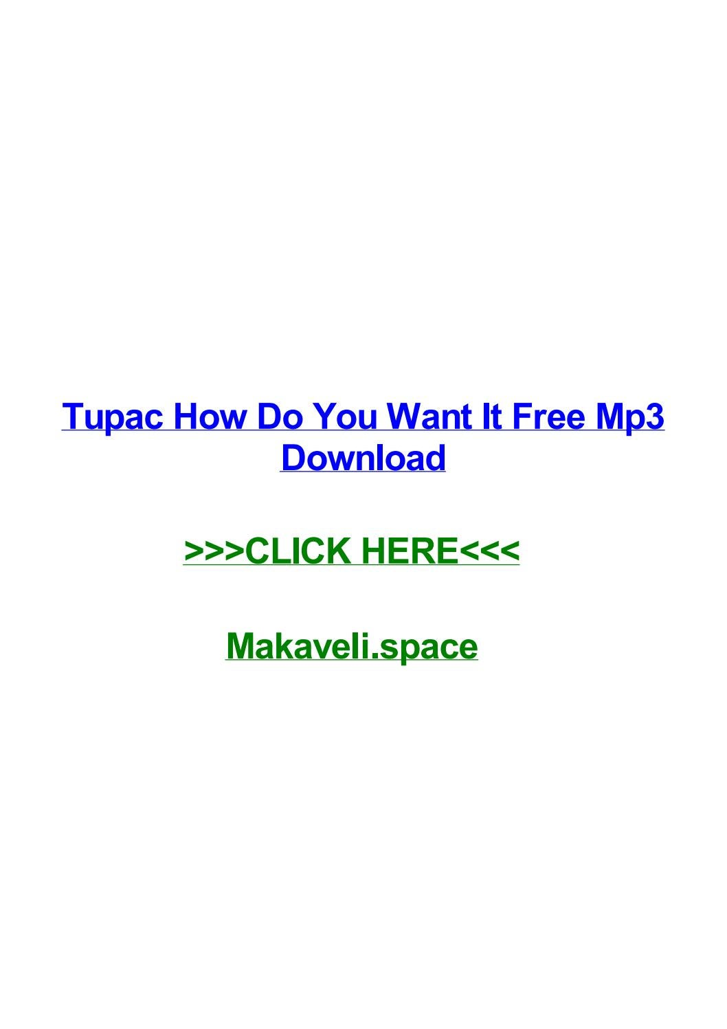 Tupac how do you want it free mp3 download by quintinrxze