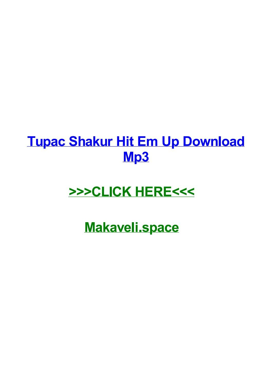 Tupac shakur hit em up download mp3 by normarryo - issuu