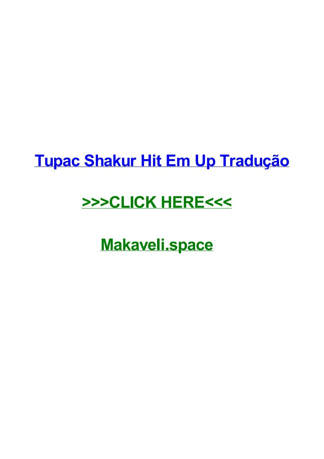 Tupac shakur hit em up traduг§гјo by griseldapibg - issuu