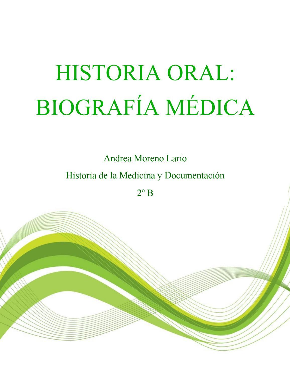 Biografía médica Andrea Moreno Lario by lariomoreno.andrea - issuu