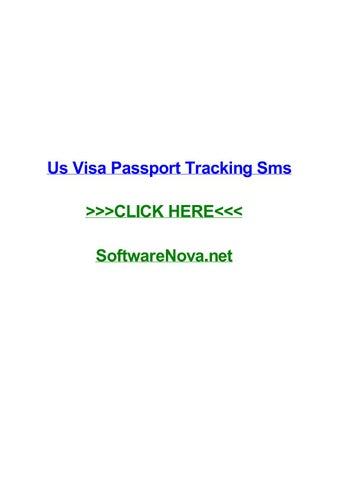 Us visa passport tracking sms by elizabethqxmg - issuu