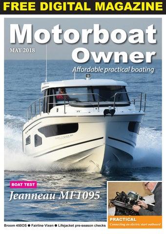motorboat owner may 2018 by digital marine media ltd issuu rh issuu com