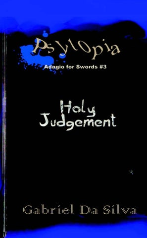 Psytopia 3  Holy Judgement by Gabriel Da Silva - issuu 474df3607d