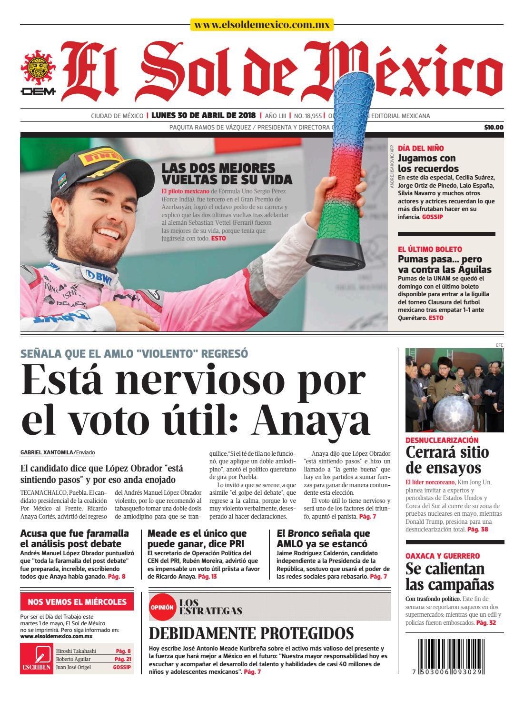 El Sol de México 30 de abril 2018 by El Sol de México - issuu 24ba09d75a559