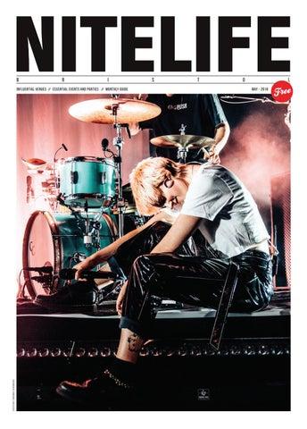 Nitelife May 2018 by NITELIFE MAGAZINE BRISTOL - issuu