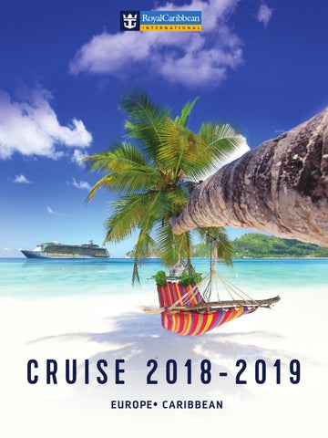 Cruise in Europe and Caribbean 2018 - 2019 by RCL Cruises