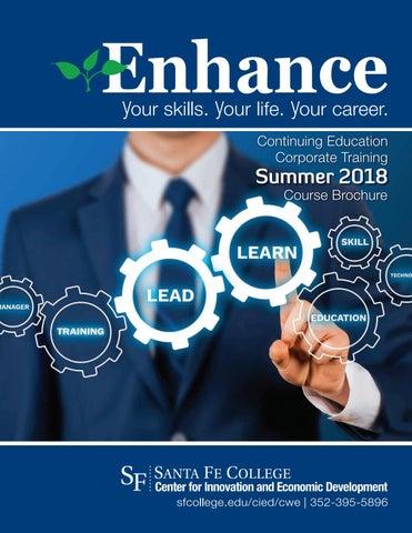 Enhance Summer 2018 by Santa Fe College - issuu