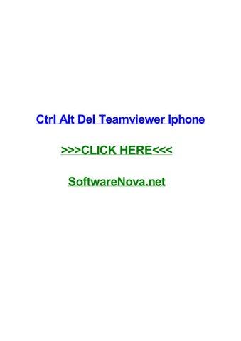 Ctrl alt del teamviewer iphone by ronaldcdoe - issuu
