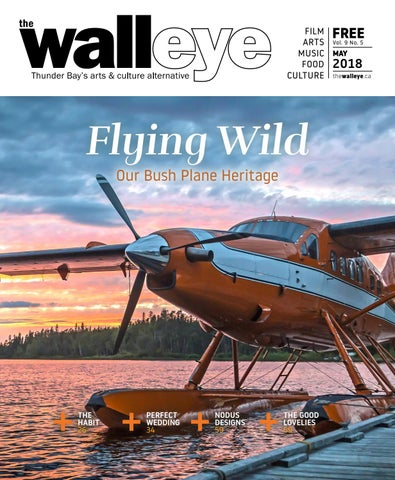 May 2018 By The Walleye Magazine Issuu