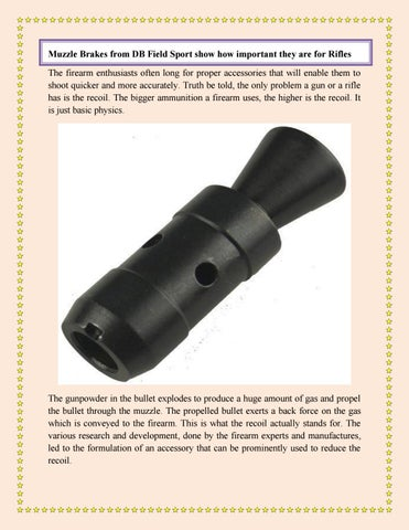 Muzzle Brakes from DB Field Sport show how important they are for