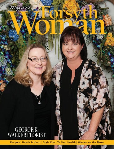 Forsyth Woman May 2018 by Forsyth Mags issuu